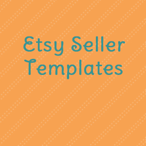 Etsy Seller Templates