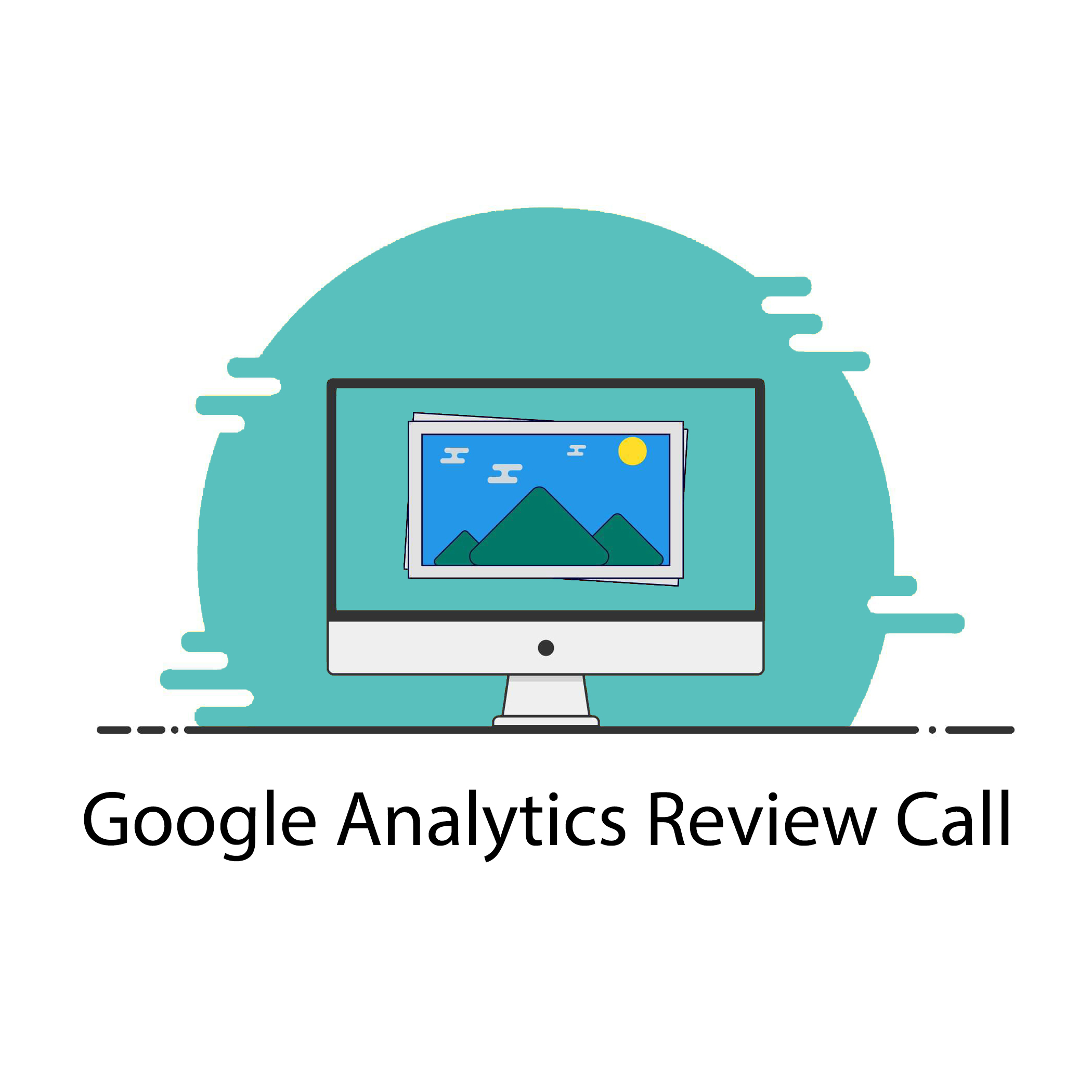 MSB-TST-Google Analytics Review Call-Teal